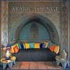 Arabic Lounge - Love Songs