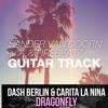 Sander van Doorn & Firebeatz & Dash Berlin - Dragonfly Guitar Track (Irajo Mash-Up)