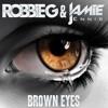 Jamie Ennis & Robbie G - Brown Eyes (Deep Original)[UNSIGNED]