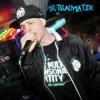Mr Traumatik - I Luv Girls