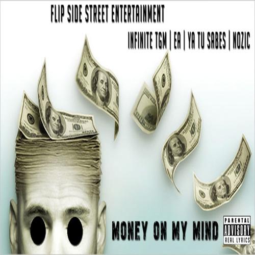 F.S.S.E. - Money On My Mind (Prod. By Infinite TGM)