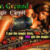 Mr. Grenada |  Magic Carpet  | Grenada Carnival soca songs 2014