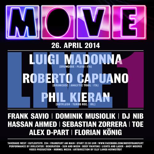 Frank Savio @ Move | 5h Live Set [Tanzhaus West, FFM] 26.04.14 | Part 1