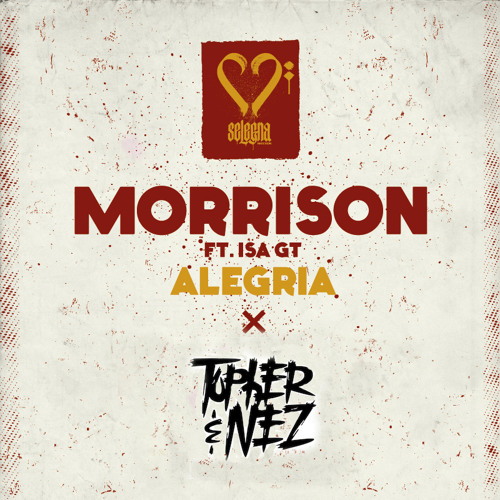 Morrison X Isa GT - Alegria (Topher And Nez Remix)