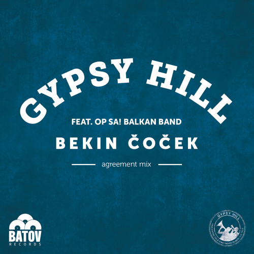 Bekin Čoček (Agreement Mix) [feat. Op Sa! Balkan Band]