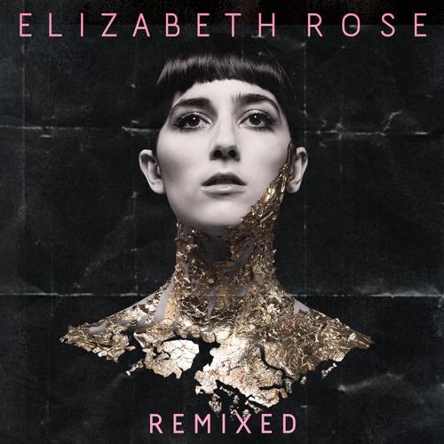 Elizabeth Rose - Sensibility (Togetherness Remix)