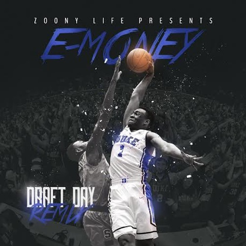 E-Money - Draft Day (Remix)