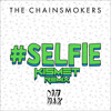 The Chainsmokers - #Selfie (Kismet Remix) (1000 Plays Special) (FREE DOWNLOAD!!!)