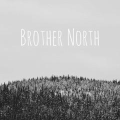 Brother North - Skyward Lights
