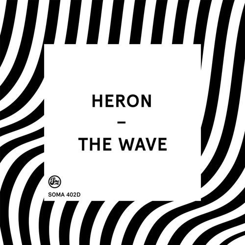 Heron - The Wave (Soma 402d)