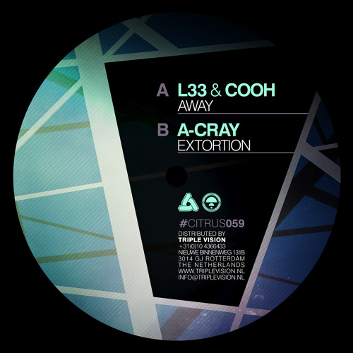 CITRUS059 / L 33, Cooh & A-cray - Extortion EP (OUT NOW!)