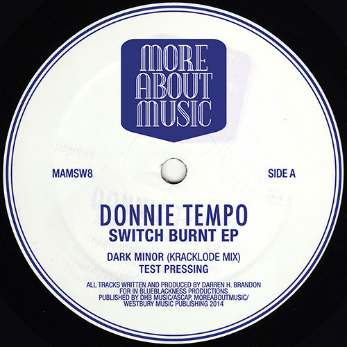 Donnie Tempo - Switch Burnt EP - MAMSW8 - Out Now