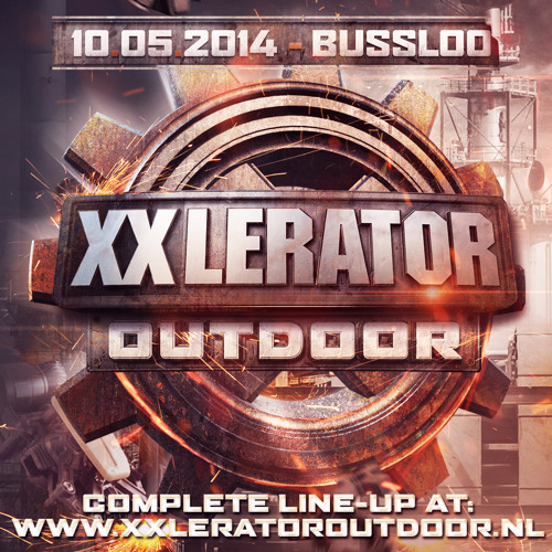 XXlerator Outdoor - Warm-up lap by Thyron