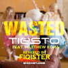 Wasted - Tiesto Feat. Matthew Koma (REMIXED - Fiqister)