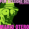 PGM SESSIONS 002 WITH MARIO OTERO [FREE DOWNLOAD]