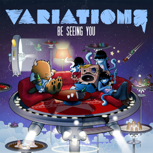 Variations - Be Seeing You