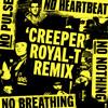 Danny Weed - Creeper (Royal-T Remix)