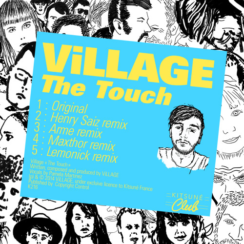 "ViLLAGE - ""The Touch VIP"""