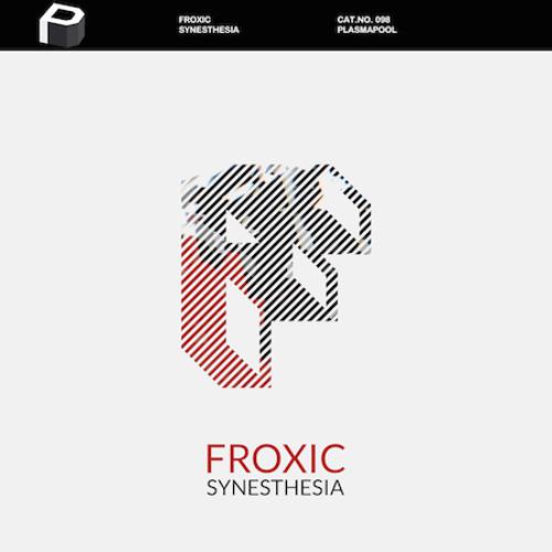 Froxic - Synesthesia