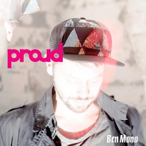 proud podcast 13 mit Ben Mono