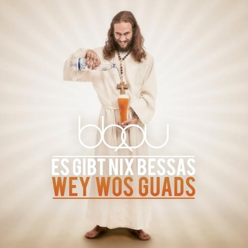 Es gibt nix Bessas wey wos Guads (Album)