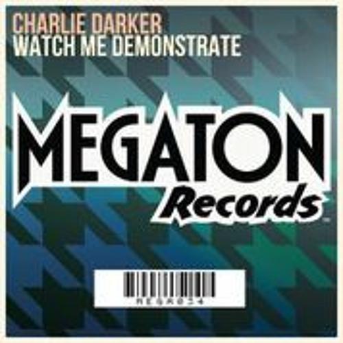 Watch Me Demonstrate (Original Mix)