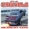 DJ CREAM - Me And My Vato (2014)