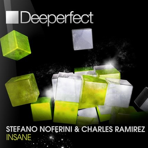 Stefano Noferini & Charles Ramirez - Insane (Stefano Noferini Dub Mix) [Deeperfect]