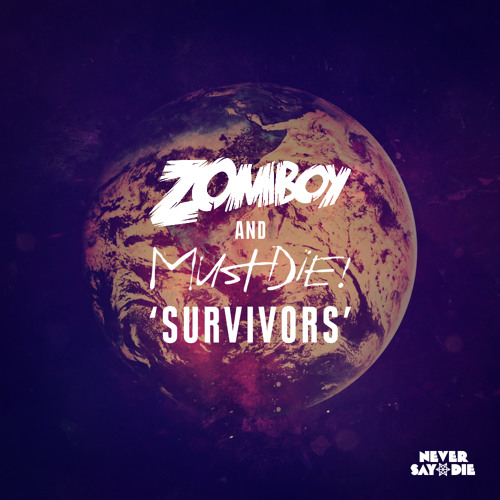 Zomboy & MUST DIE! - Survivors