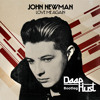 John Newman - Love Me Again (DeepHust Bootleg) [FREE DOWNLOAD]
