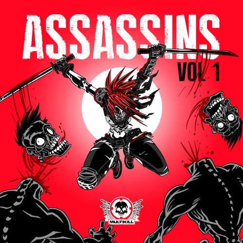 Assassins Vol 1 Various Artist (clips) OUT NOW on Beatport !!!
