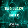 WOAZ K-TWO LUCKY / MALICE RECORDZ FREE DOWNLOAD 01