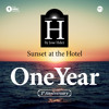Jose Hdez - SUNSET AT THE HOTEL 1ST ANNIVERSARY
