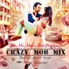 Best Of Arijit Singh Remix Collection-Tu Hi Hai Aashiqui Crazy Mob Mix