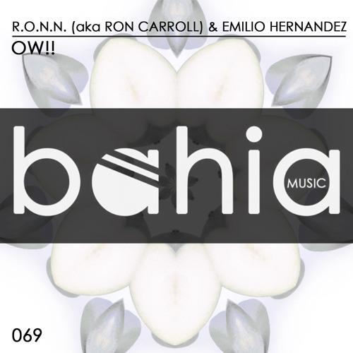 R.O.N.N & Emilio Hernandez - OW (Michael Murica Luckystar Remix)