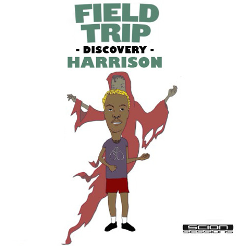 Field Trip Discovery - Harrison Mix