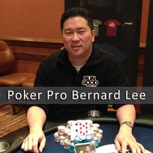 Poker Pro Bernard Lee (Part 2) | The Mulberry Lane Show