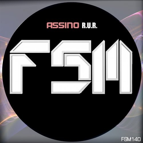 ASSINO - R.U.R (Original Mix) (OUT NOW!)