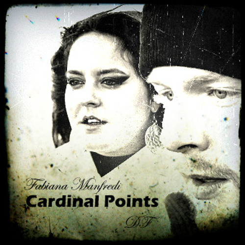 """Cardinal Points"" Fabiana Manfredi ft. DF"