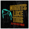 Eli Paperboy Reed - Nights Like This (Remix)