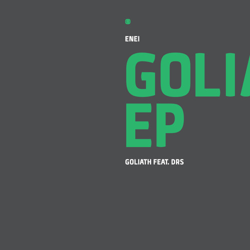 Enei - Goliath Ft. DRS (Preview)