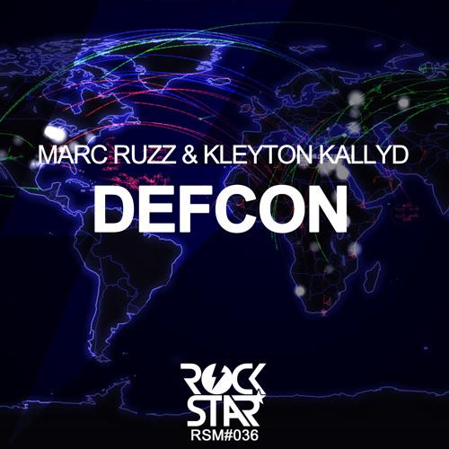 Marc Ruzz & Kleyton Kallyd - DEFCON (PREVIEW)