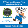 A Trip to the Hardware Store & Other Calamities - Audiobook Sample
