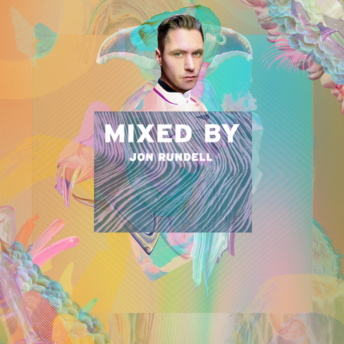 MIXED BY Jon Rundell