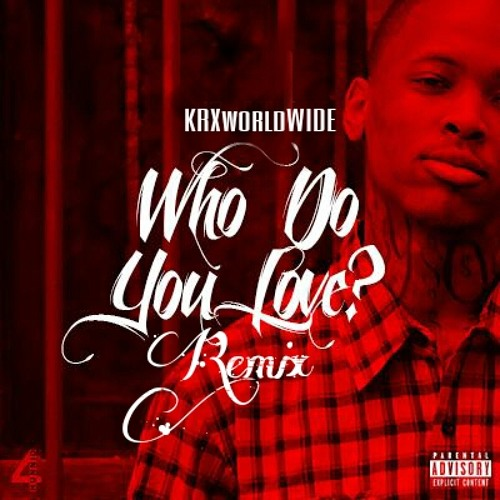 Who Do You Love [Remix/Freestyle]