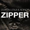 Dustin Lenji & Adinde - Zipper (Original Mix) [Free Download]