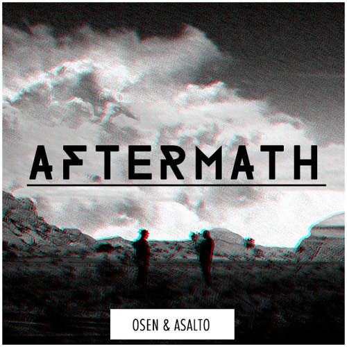 Osen & Asalto - Aftermath (Original Mix)