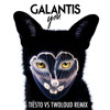 Galantis - You (Tiesto vs Twoloud Radio Edit)