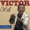 Victor Waill  - No Me Culpes A Mi CallejonVip.Com