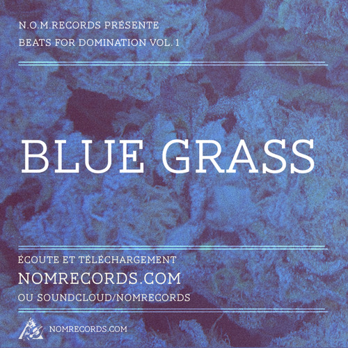 NOM Records Presents Beats For Domination - 2 - Bluegrass (instrumental) (Prod By Sakarah)